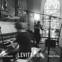 Stephan Rusconi - Tobias Preisig_Levitation_Qilin Records_2016