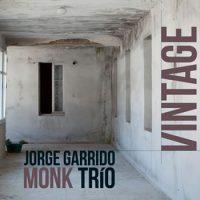 Jorge Garrido Monk Trio_Vintage_Nada Producciones_2016