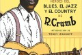 Robert Crumb: Héroes del Blues, Jazz y Country (Nórdica Libros, 2016) [Libro + CD]