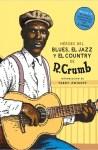 Robert Crumb: Héroes del Blues, Jazz y Country (Nórdica Libros, 2016) [Libro + CD]