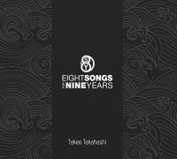 Takeo Takahashi_Eight Songs In Nine Years