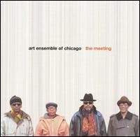 Art Ensemble Of Chicago_The Meeting_2004_Pi Recordings