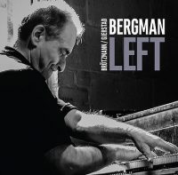 Bergman - Brötzmann - Gjerstad_Left_Not Two_2016