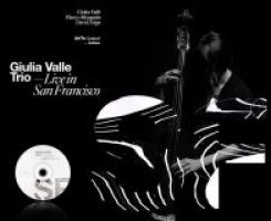 Giulia Valle Trio_Live In San Francisco_ArtTe_2016