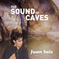 Juan Saiz_The Sound of Caves_autoeditado_2016