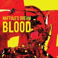 Naftule's Dream_Blood_Naftule's Dream Recording_2016