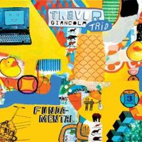 Trevor Giancola Trio_Fundamental_2016