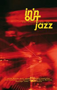In-fusiones de jazz. Dirigido por Julián Ruesga Bono. Varios Autores [Extracto]