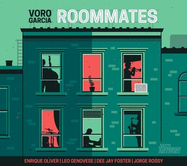 Voro García: Roommates (Jazz Activist, 2016) [Grabación]