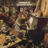 365 razones para amar el jazz: una portada. Thelonious Monk: Underground (John Berg y Richard Mantel) [37]