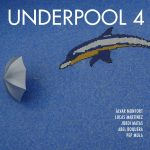 Monfort – Martínez – Matas – Boquera – Mula: Underpool 4 (Underpool, 2015) [CD]