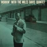 365 razones para amar el jazz: un disco. Workin' (Miles Davis) [171]
