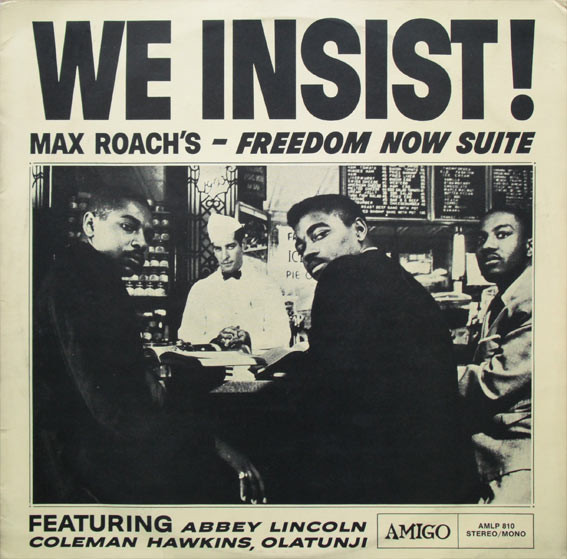 Tomajazz recomienda... un disco: We Insist! Freedom Now Suite (Max Roach, 1960)