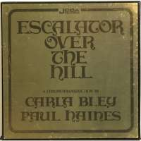 365 razones para amar el jazz: un disco. Escalator over the Hill, a chronotransduction by Carla Bley and Paul Haines [328]