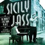 Sicily Jass (Michele Cinque. 2015) [DVD]