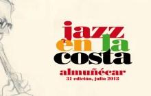 XXXI Jazz en la Costa. Festival Internacional de Almuñécar 2018. 17-22 Julio (Granada) [Noticias]