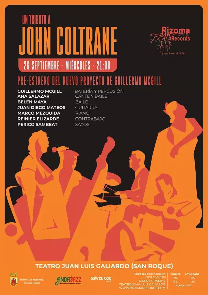 Un tributo a John Coltrane de Guillermo McGill: pre-estreno (Teatro Juan Luis Galiardo, San Roque. 26 de septiembre de 2018) [Noticias]