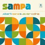 Albert Sanz & Javier Colina: Sampa (Youkali Music, 2018) [Grabación]