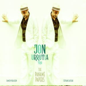 Jon Urrutia Trio: The Paname Papers (Errabal Jazz, 2018) [CD]