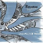 Reunion Big Band: Unexpected Paths (Errabal Jazz, 2018) [Grabación]