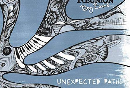 Reunion Big Band: Unexpected Paths (Errabal Jazz, 2018) [Grabación]