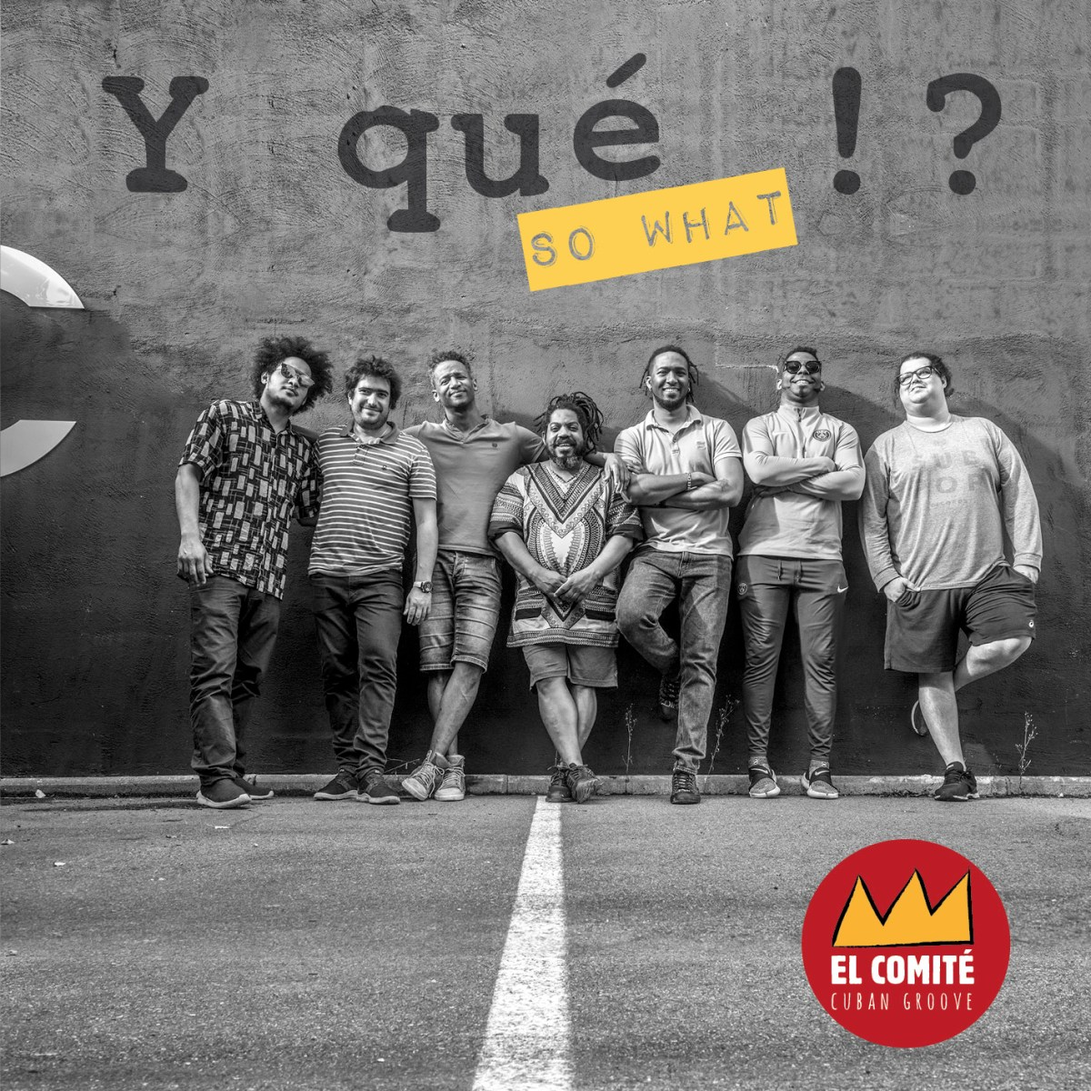El comité [Cuban Groove]: Y que!?, (So What) (Le J´go, 2019) [CD]
