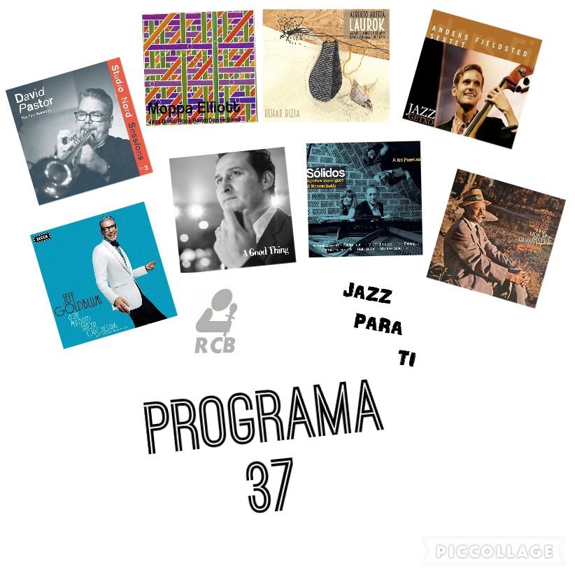 Jazz Para Ti. Programa 037 (2019-03-19) JPT.T2.17 [Podcast]