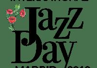 Programación completa del International Jazz Day Madrid Segunda Edición (Madrid. 26 de abril al 5 de mayo de 2019) [Noticias]