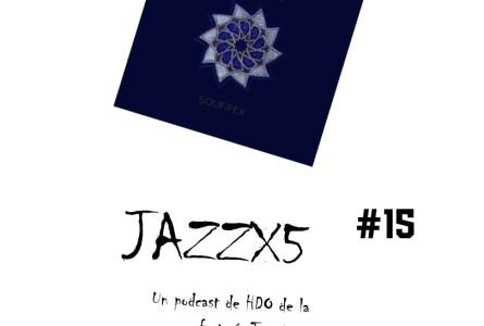 JazzX5#015. Spinifex: AHAP [Minipodcast]