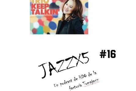 JazzX5#016. Yoko Miwa Trio: In Walked Bud [Minipodcast]