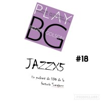 JazzX5#018. Sperrazza - Sacks - Kamaguchi: Blues March [Minipodcast]