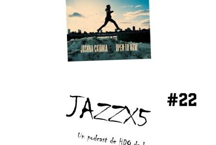 JazzX5#022. Joshua Catania: Hintergedanken [Minipodcast]