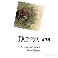 JazzX5#079. Stefan Aeby: Yuma [Minipodcast]