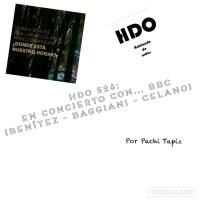 HDO 526. En concierto con... BBC (Benítez - Baggiani - Celano) [Podcast]