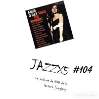 JazzX5#104. Desagravio a Anita O'Day: Sing, Sing, Sing (with a Swing) [Minipodcast]