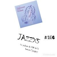 JazzX5#106. Sylvie Courvoisier - Mark Feldman: Cryptoporticus [Minipodcast]