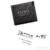 JazzX5#135. Sébastien Boisseau - Stephan Oliva - Tom Rainey: Processione (Orbit) [Minipodcast]