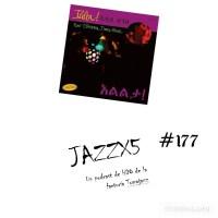 JazzX5#177. Tirudel Zenebe - Mesele Asmamaw - Andy Moor - Arnold de Boer: Gue (Ililta! - New Ethiopian Dance Music) [Minipodcast]