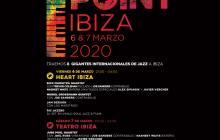 1st International Festival Jazz Point Ibiza (6-8 de marzo de 2020) [Noticias]