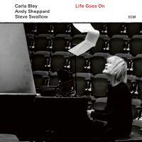Life Goes On, de Carla Bley Trio. Cuando menos es más (ECM, 2020) [Grabación]