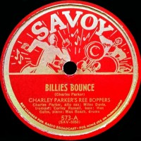 Billie's Bounce - Now's The Time por Charlie Parker [Artículo de jazz] Por Gonzalo Aróstegui