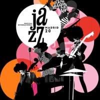 Festival Internacional Jazz Madrid 2020 (Del 5 al 29 de noviembre de 2020) [Noticias]