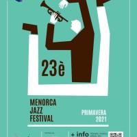 23è Menorca Jazz Festival (2 de abril al 6 de junio de 2021, Menorca) [Noticias de jazz]
