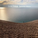 Scott DuBois: Summer Water (Watertone Music Records 2021) [Grabación de jazz] Por Enrique Farelo