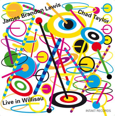 James Brandon Lewis - Chad Taylor: Live In Willisau (Intakt. 2020)