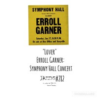"JazzX5#282. Erroll Garner: ""Lover"" [Symphony Hall Concert (Mack Avenue, 2021)] [Minipodcast de jazz] Por Pachi Tapiz"