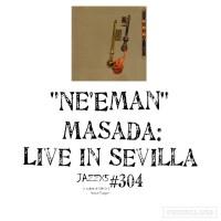 "JazzX5#304. Masada: ""Ne'Eman"" [Live In Sevilla (Tzadik, 2000)] [Minipodcast de jazz] Por Pachi Tapiz"
