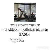 "JazzX5#305. Rez Abbasi - Isabelle Olivier: ""My Favorite Things"" [Oasis (Enja - Yellow Bird, 2019)] [Minipodcast de jazz] Por Pachi Tapiz"