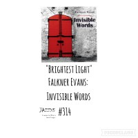 """JazzX5#314. Falkner Evans: """"Brightest Light"""" [Invisible Words (Consolidated Artists productions, 2021)] [Minipodcast de jazz] Por Pachi Tapiz"""