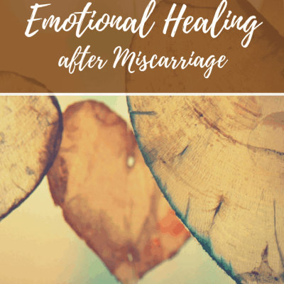 Healing Emotionally After Miscarriage